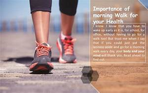 Importance of morning Walk for your Health Walking and Your Health