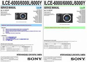 Sony Alpha Alpha A6000 Ilce 6000 6000l 6000y Digital Camera Service Manual  With Images