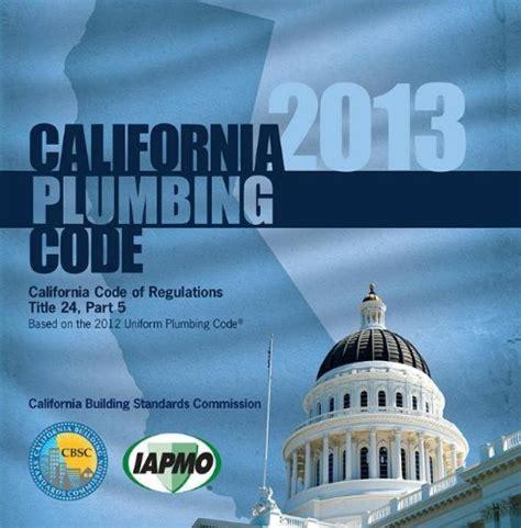 california plumbing code read 2013 california plumbing code by iapmo