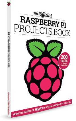 official raspberry pi projects book out now do it yourself india magazine
