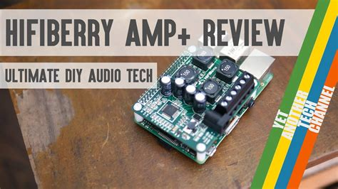 hifiberry amp review ultimate diy audio tech youtube
