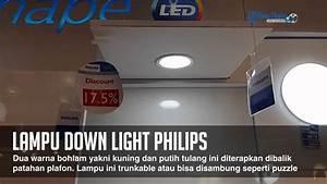 Begini Tampakan Lampu Down Light Philips