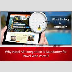 Why Hotel Api Integration Is Mandatory For Travel Web Portal