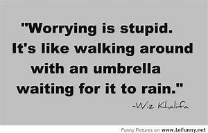 64 Top Worry Qu... Needless Worry Quotes
