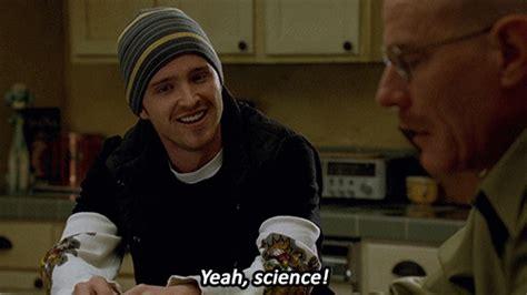 Yeah Science Meme - bad yeah science chemistry breaking bad br breaking jesse pinkman aaron paul bryan cranston