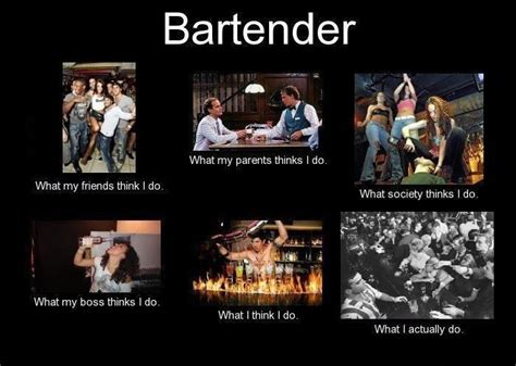 Funny Bartender Memes - bartender funny truths i m just the bartender pinterest funny it is and the o jays