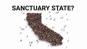 In California, 'sanctuary state' and other immigration ...