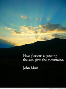 Inspirations Mo... Morning Mountain Quotes