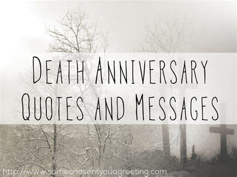 death anniversary quotes  messages     greeting