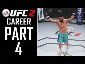 """EA Sports UFC 2 - Career - Let's Play - Part 4 - """"TUF: Semi Finals And Finals (Professional Debut)"""""""
