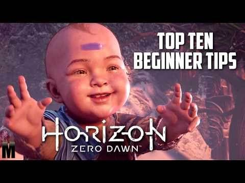 Horizon Zero Dawn: Top Ten Beginner Tips!