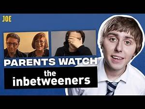 Watching The Inbetweeners with your parents   Awkward cringe moments!