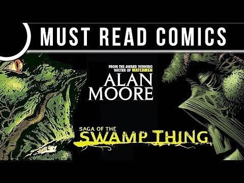 Must Read Comics: Saga of Swamp Thing