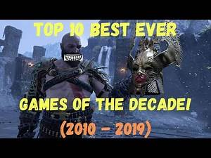 Top 10 BEST AAA Games of the Decade! (2010 - 2019)