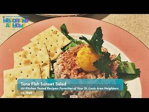 Historians at Home | Tasting History: Tuna Fish Sunset Salad