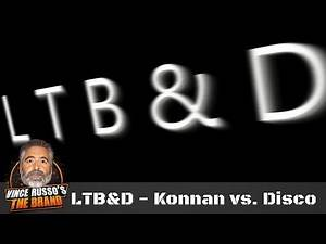 Konnan Does a Run-In on Disco Inferno - LTB&D