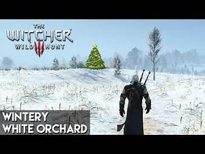 Witcher 3 - Wintery White Orchard Mod!