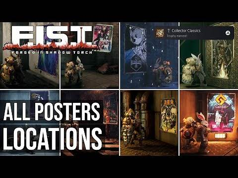 All Posters Locations (Collector Classics Trophy) - F.I.S.T.: Forged In Shadow Torch