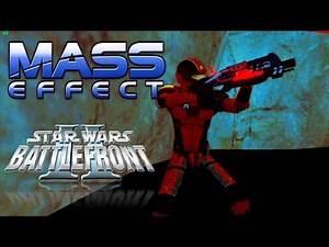 Star Wars Battlefront 2 Mods/Maps #78 [Mass Effect Mod Part 1]