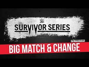 Possible Big Match & Change To This Year's Survivor Series