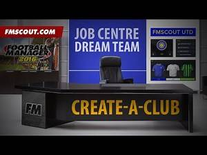 Football Manager 2016 - Job Centre - Create A Club Mode