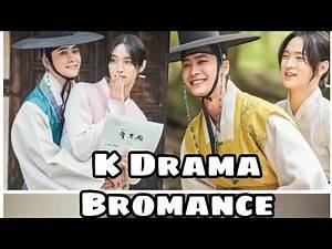 Top 5 K Drama Bromance (Until 2019)