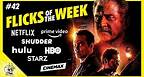 Flicks of the Week #42 | Dragged Across Concrete, Ad Astra, Dark Phoenix & More | Flick Connection