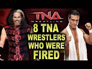 8 TNA Wrestlers Who Were FIRED