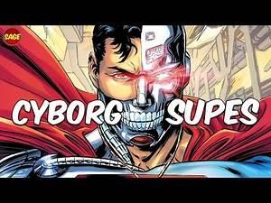 Who is DC Comics' Cyborg Superman? If Superman and Brainiac Fused.