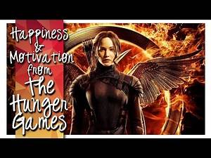 The Hunger Games ► Happiness & Motivation