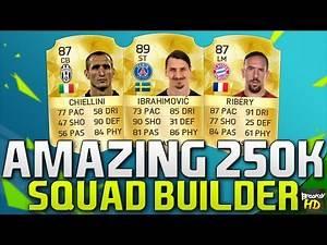 AMAZING 250K SQUAD BUILDER!!! Ft. Ibrahimovic & Ribery   FIFA 16 Ultimate Team