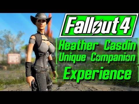 Fallout 4 - HEATHER CASDIN - A UNIQUE COMPANION EXPERIENCE - ALL AFFINITY & HEATHER AWARDS
