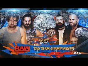 WWE-Seth Rollins And Dean Ambrose vs Cesaro and Sheamus Summerslam Highlights 2017