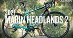 2021 Marin Headlands 2 gravel bike review: Upright meets fun
