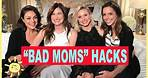 "5 ""BAD MOMS"" Holiday Hacks feat. Mila Kunis, Kristin Bell, and Kathryn Hahn"