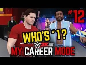 "WWE 2K16 My Career Mode - Ep. 12 - ""#1 CONTENDER?!!"" [WWE MyCareer PS4/XBOX ONE/NEXT GEN Part 12]"