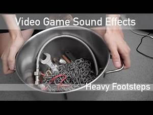 VIDEO GAME SOUND EFFECTS // Heavy Footsteps