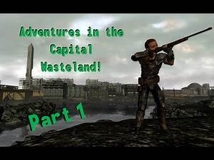 Fallout 3 Adventures in the Capital Wasteland - Part 1