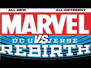 DC Rebirth vs All-New All-Different Marvel