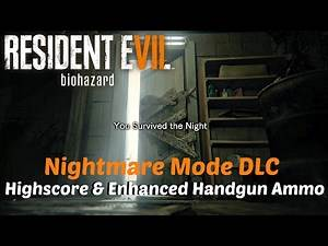 RESIDENT EVIL 7 - Nightmare Mode Highscore & New Weapons l Banned Footage Vol. 1 DLC Gameplay