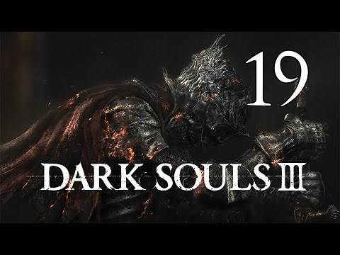 Dark Souls 3 - Let's Play Part 19: Deacons of the Deep
