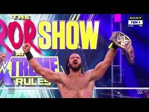 WWE The Horror Show at Extreme Rules 19th July 2020 Highlights Match Card Predictions