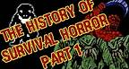 The History of Survival Horror part 1 (The Origins)