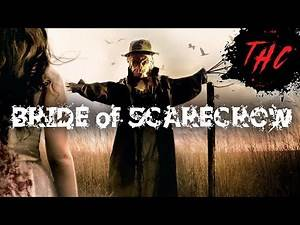 Bride Of Scarecrow | Full Movie