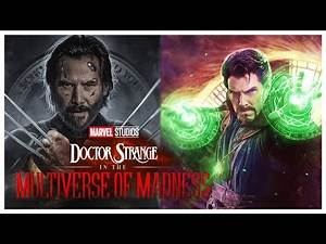 Hugh Jackman's Wolverine Could Return in Dr Strange in the Multiverse of Madness Cameo