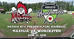 Nashua Silver Knights vs Worcester Bravehearts 6/13/18