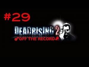 Dead Rising 2: Off the Record - Walkthrough Part 29 - Overtime Mode - (720 HD) Xbox 360