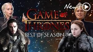 Game of Thrones: Best of Season 7