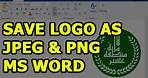 How to Save a Logo Created in Ms Word as JPEG & PNG