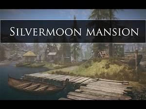 Skyrim Se - Silvermoon Mansion
